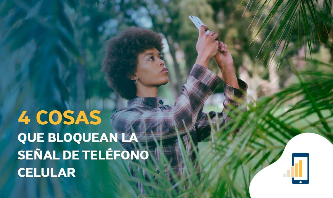 4 cosas que bloquean la señal de teléfono celular