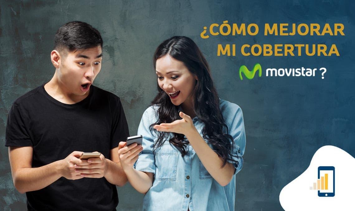 Cómo mejorar mi cobertura de Movistar