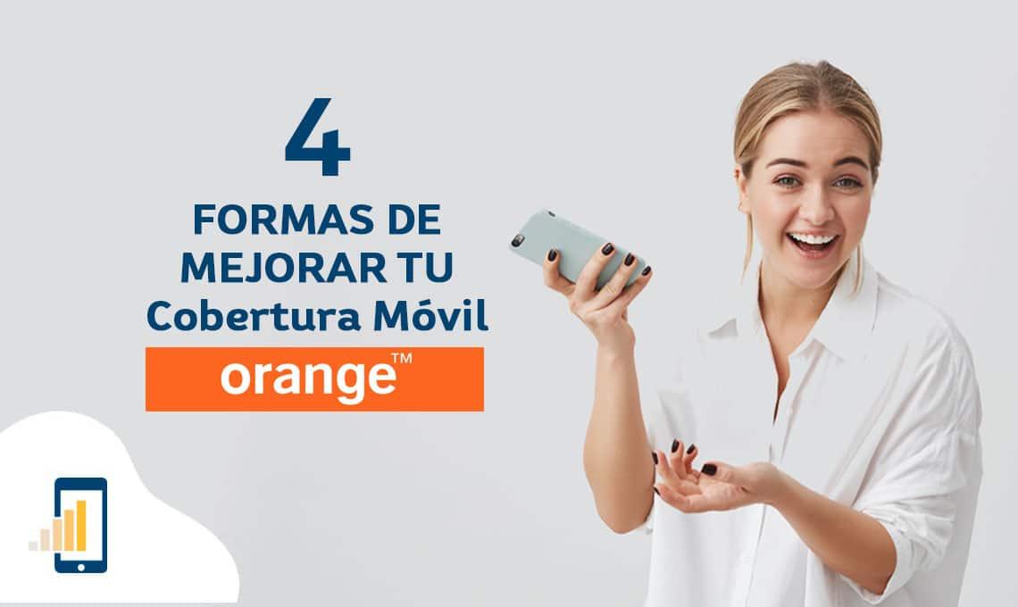 4 formas de mejorar tu cobertura Orange