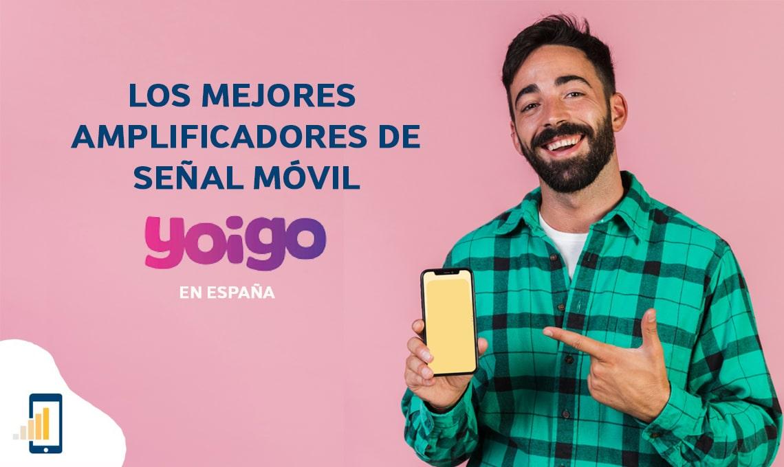 los mejores amplificadores de senal movil yoigo en espana